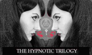 The Hypnotic Trilogy